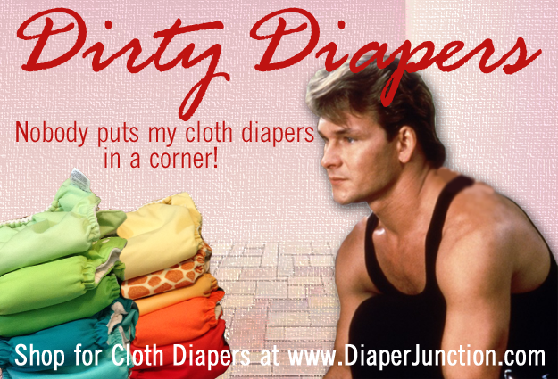 cloth diaper memes,dirty dancing,patrick swayze