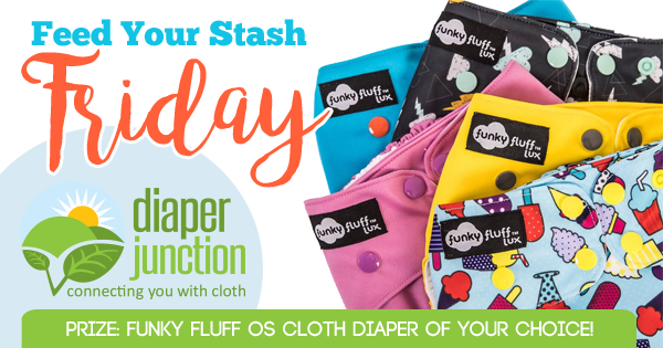 7/28/17 FYSF, Win a Funky Fluff OS Cloth Diaper of your choice!