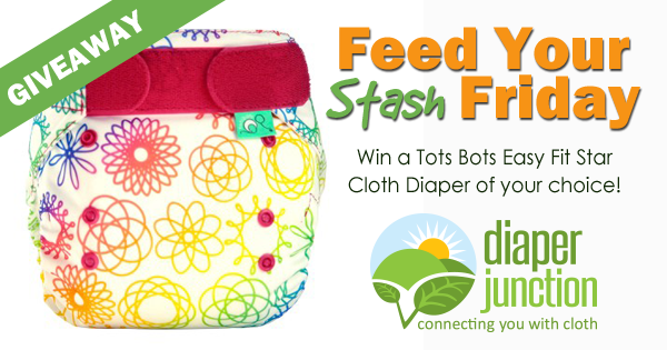 2/23/18 FYSF, Win a Tots Bots Easy Fit Star Cloth Diaper!