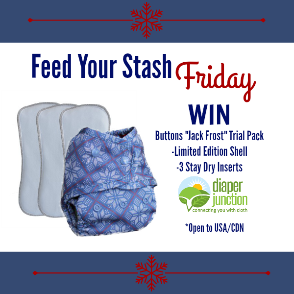 WIN a Buttons Diapers Jack Frost Trial Pack in our Feed Your Stash Friday Giveaway