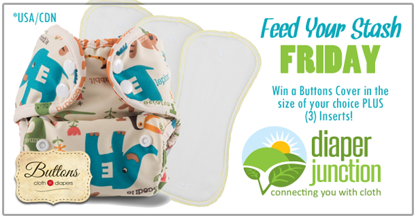 3/17/17 FYSF, Win a Buttons Diapers Cover and THREE Inserts!