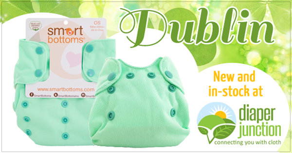 Dublin, Smart Bottoms NEWEST color, has just stocked!